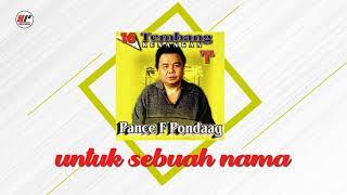 Pance F Pondaag - Untuk Sebuah Nama (Official Audio)