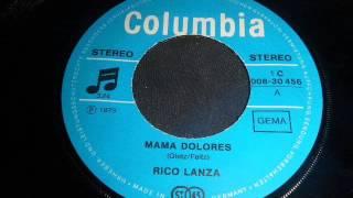 Rico Lanza -  Mama Dolores..