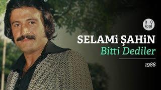 Selami Şahin - Bitti Dediler (Official Audio) Resimi