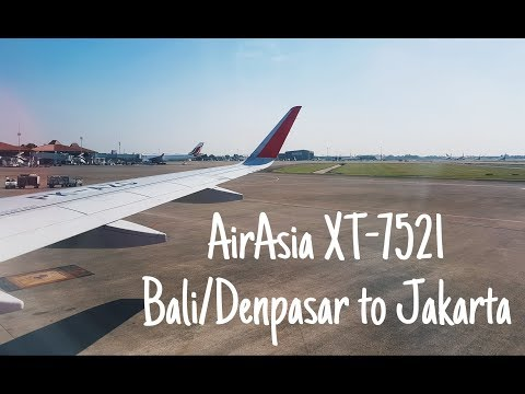 My Flight Experience #12    AirAsia - Bali (DPS) To Jakarta (CGK) XT7521