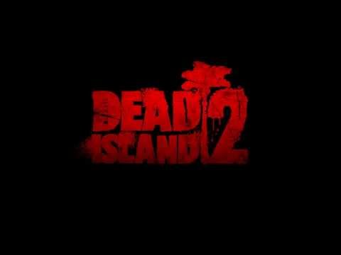 "Dead Island 2 - ★ Soundtrack ""The Bomb"" ★ Song Trailer [2014]"