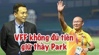 HLV Park Hang Seo chưa ký hợp đồng mới - VFF không đủ tiền | Vlog Minh Hải