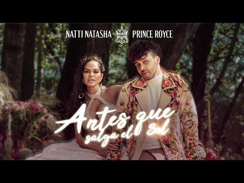 Natti Natasha x Prince Royce – ANTES QUE SALGA EL SOL