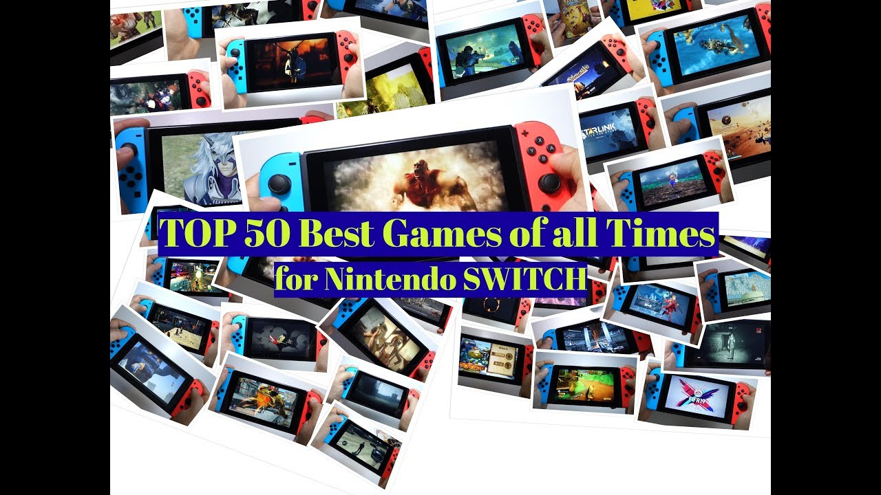d0accf07bb0 TOP 50 Best Games of all Times for Nintendo SWITCH 2018 - 2019 - YouTube