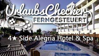 5☀ Side Alegria Hotel & Spa | Side