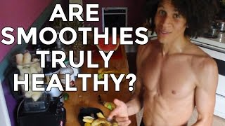 Are Smoothies Actually Healthy For Us?