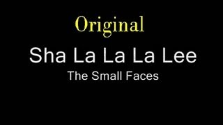Sha La La La Lee • Original • The Small Faces • 1966