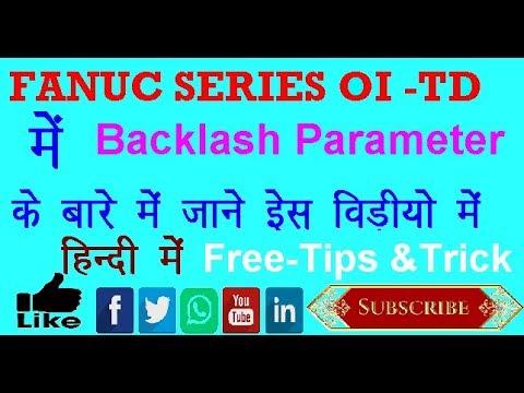 Fanuc system Backlash Prameter