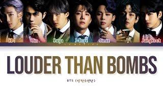 BTS Louder than bombs Lyrics (방탄소년단 Louder than bombs 가사) [Color Coded Lyrics/Han/Rom/Eng]
