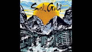 Such Gold - Misadventures (Full Album - HQ)