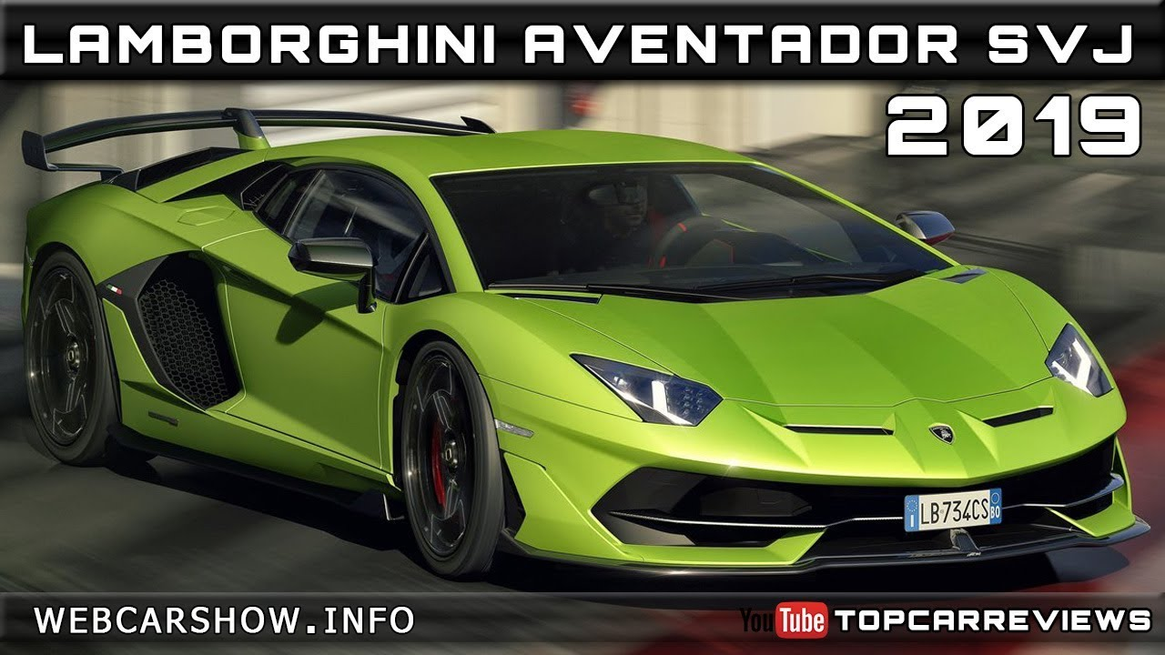 2019 Lamborghini Aventador Svj Review Rendered Price Specs Release