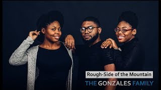 The Gonzales Family - Rough Side of the Mountain (LIVE)