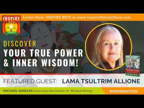 🌟LAMA TSULTRIM ALLIONE: How to Access Your Inner Wisdom | Wi