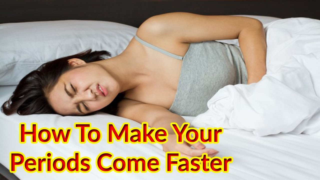How To Make Your Period Come Faster How To Make Your First Period