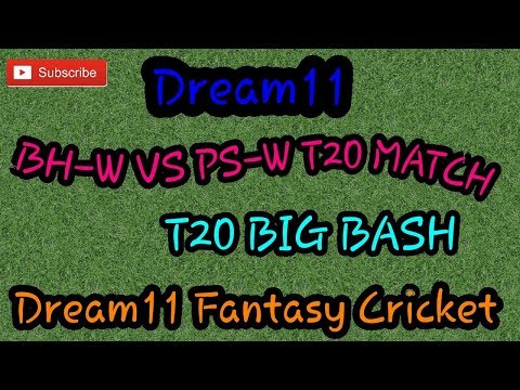 BH-W VS PS-W T20 MATCH DREAM11 TEAM ☆ BIG BASH ☆ || DREAM11 FANTASY CRICKET ||