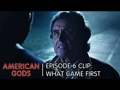 What Came First   American Gods Episode 6 Clip