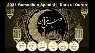 2021 Ramadhan Special | Darsul Quran - Maulana Ataul Mujeeb Rashed - 6th May