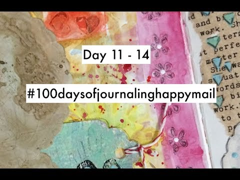 Day 11 - 14 The 100 Day Project - 100 Days Of Journaling With Happy Mail