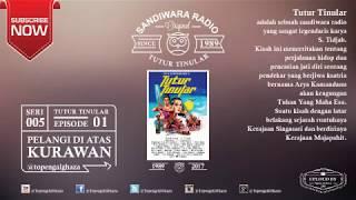 Video SANDIWARA RADIO TUTUR TINULAR (EPISODE : 01 ) - Pelangi Di Atas Kurawan : SERI 5 download MP3, 3GP, MP4, WEBM, AVI, FLV November 2018