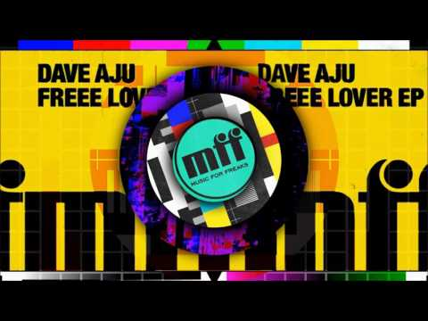 Dave Aju - Givin It Dub [OFFICIAL]