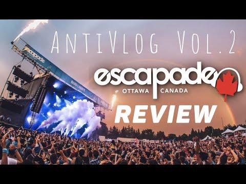 Escapade Music Festival 2018 Aftermovie (L'ANTIVLOG: La Dérape vol.2)