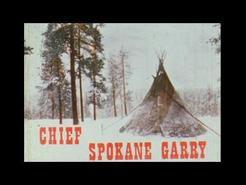 Chief Spokane Garry: Indian of the Northwest (1966) a film by Robert L. Pryor