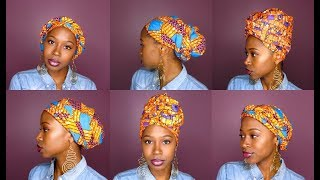 How to Slay Your Headwraps | 6 QUICK & EASY STYLES!