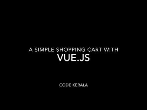 A Shopping cart with vue.js  - Code Kerala