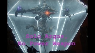 Solo Argos, No Power Weapon