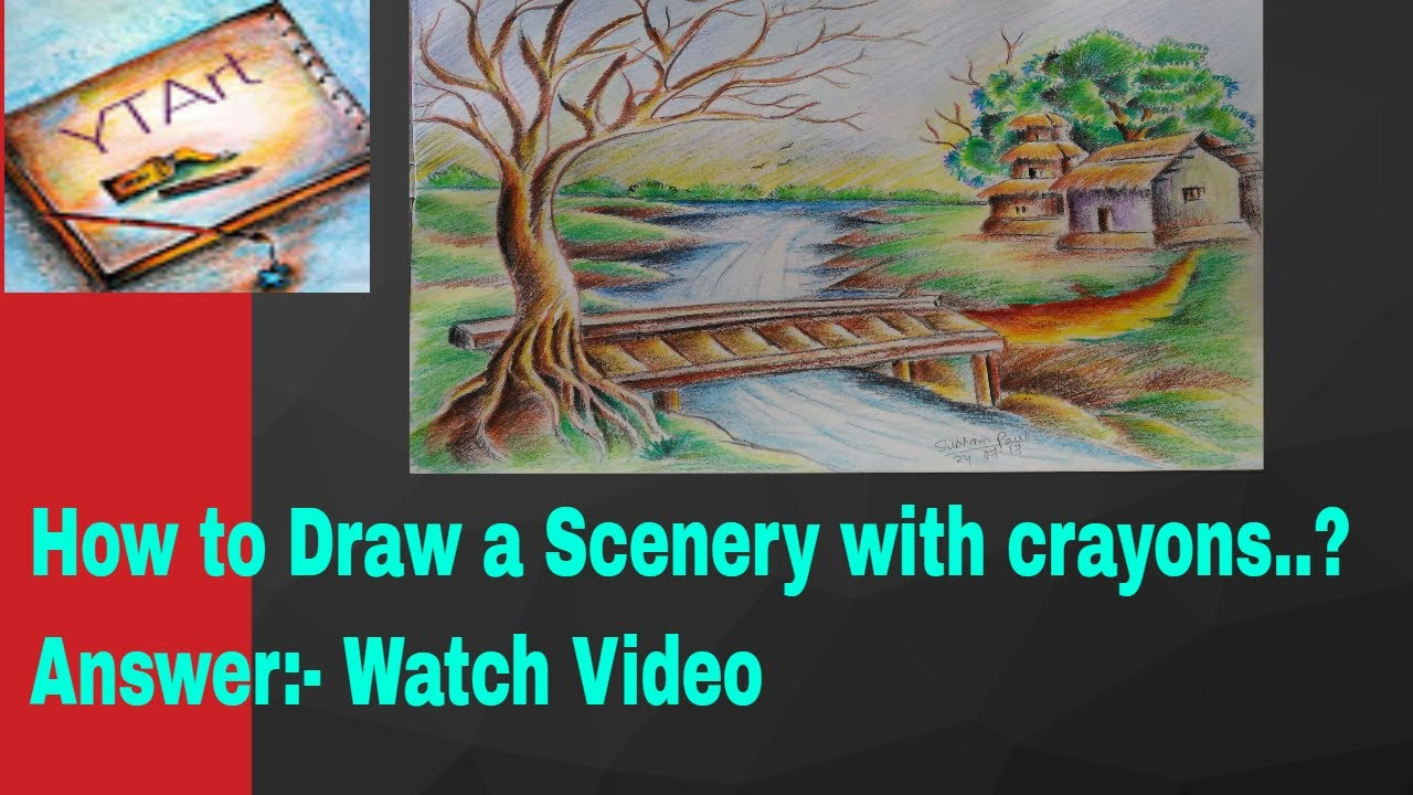 how to draw a scenery with crayons youtube drawing ytart youtube