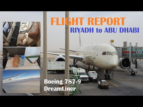 Flight Report | ETIHAD AIRWAYS | Boeing-787 DreamLiner | Riyadh to Abu Dhabi |