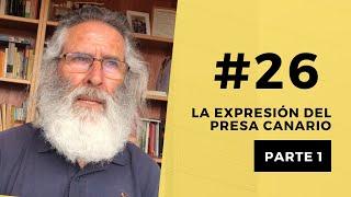 PARTE 1 | La expresión del PRESA CANARIO | Manuel Curtó Gracia