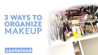 3 Creative Ways t๐ Store and Organize Makeup You Need To Try 💄