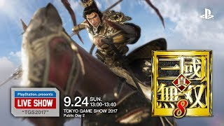 "PlayStation® presents LIVE SHOW ""TGS2017"" 『真・三國無双8』 MC:松..."
