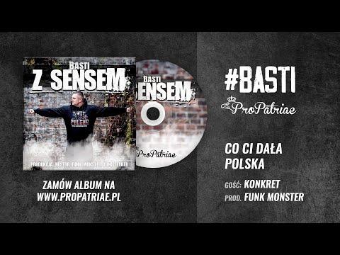 "Basti - ""CO CI DAŁA POLSKA"" gość Konkret (prod. Funk Monster/miks i master Nestor)"