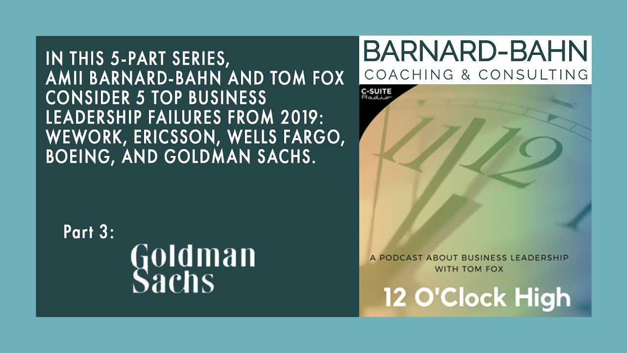 Ep. 3 Goldman Sachs: Top 5 Business Failures of 2019
