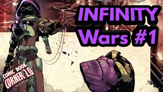 Infinity Wars #1 | Heads are going to roll!