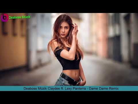 Claydee ft. Lexy Panterra - Dame Dame (Official Music)