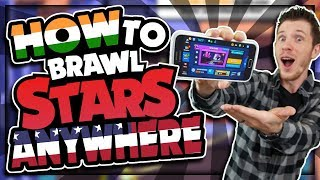 How to PLAY Brawl Stars on Android ANYWHERE! | 100% Works! | Troubleshooting & FAQ Included