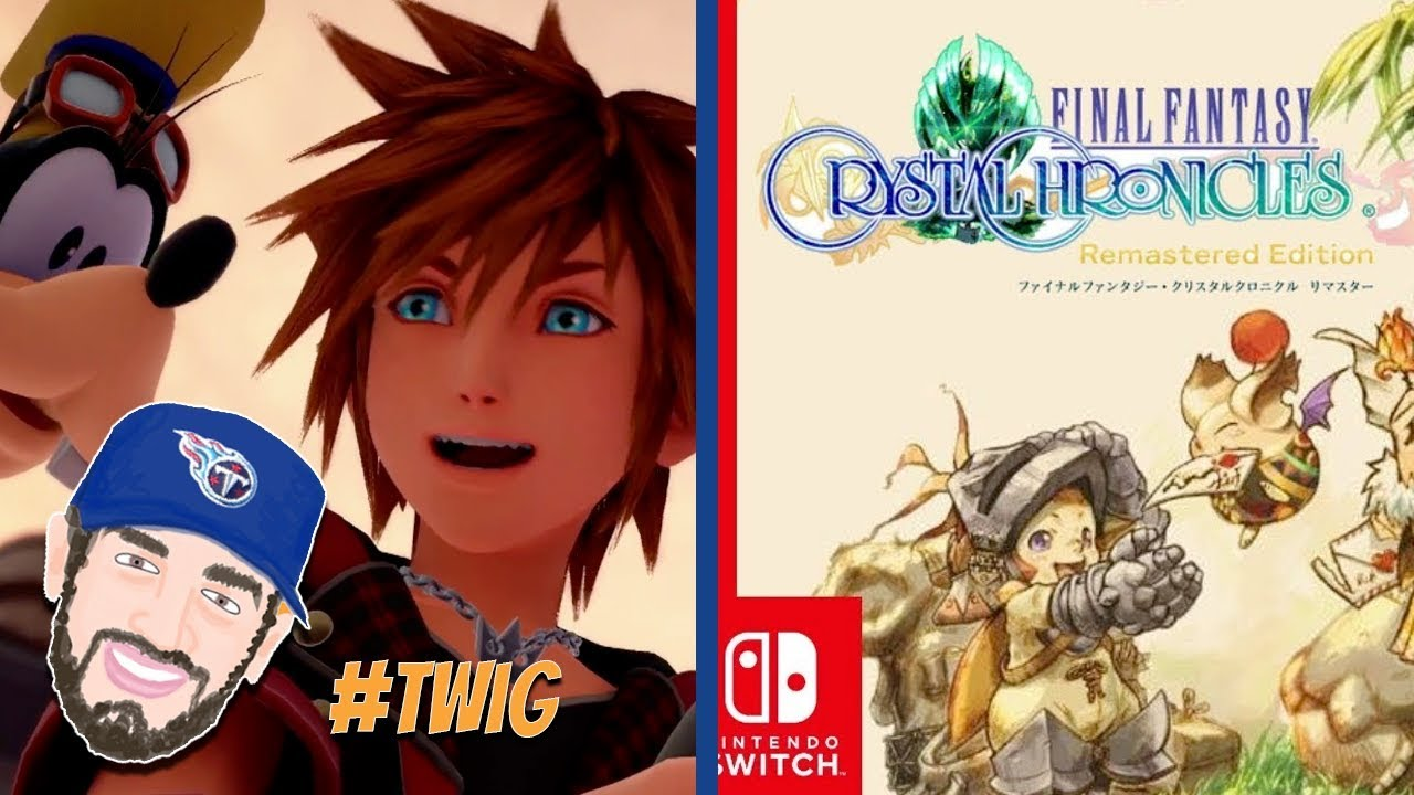 Kingdom Hearts VR and Final Fantasy Crystal Chronicles Remastered | TWIG