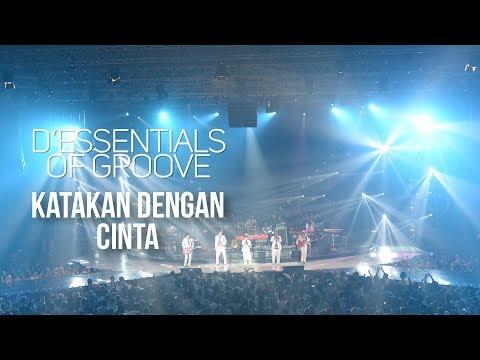 D'Essentials Of Groove - Katakan Dengan Cinta   (DEOG Jakarta)