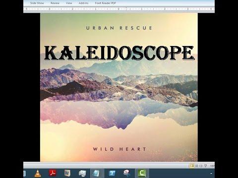 Urban Rescue - Kaleidoscope (Lyrics)