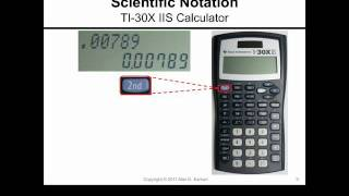 Scientific Notation and the TI-30XIIS Calculator(How to work with numbers in scientific notation with the TI-30XIIS calculator. Demonstrates how to toggle back-and-forth between standard/normal/floating ..., 2011-12-19T21:23:43.000Z)