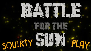 BATTLE FOR THE SUN - Colonial Marines