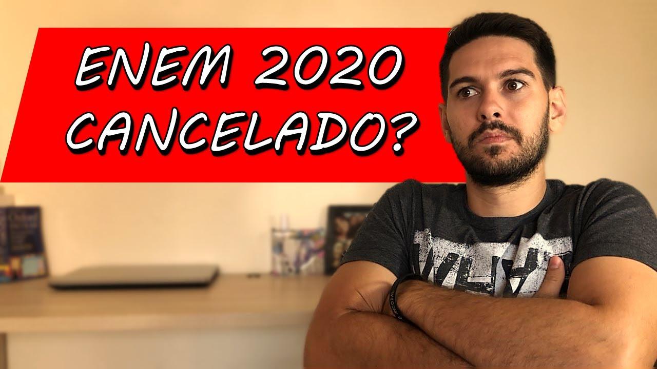 ENEM 2020 SERÁ CANCELADO?