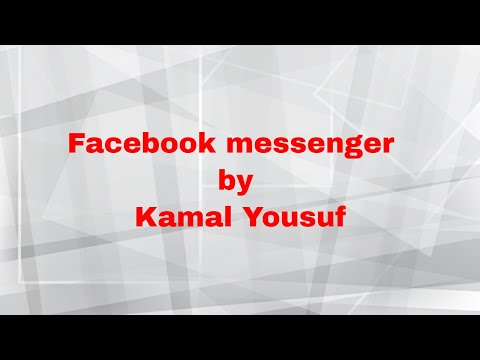 Facebook messenger by Kamal Yousuf