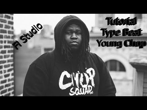 Tutorial Type beat Young Chop
