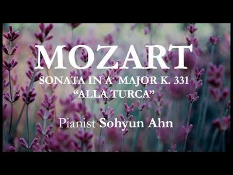 "Mozart Sonata - Sohyun Ahn - A Major K.331 """"Alla Turca"""""