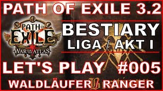 Let S Play PATH OF EXILE Bestiary Liga 005 Das Vaal Gebiet Deutsch German POE 3 2