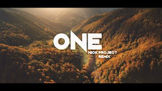 ONE - Axel Johansson (Nick Project Remix)